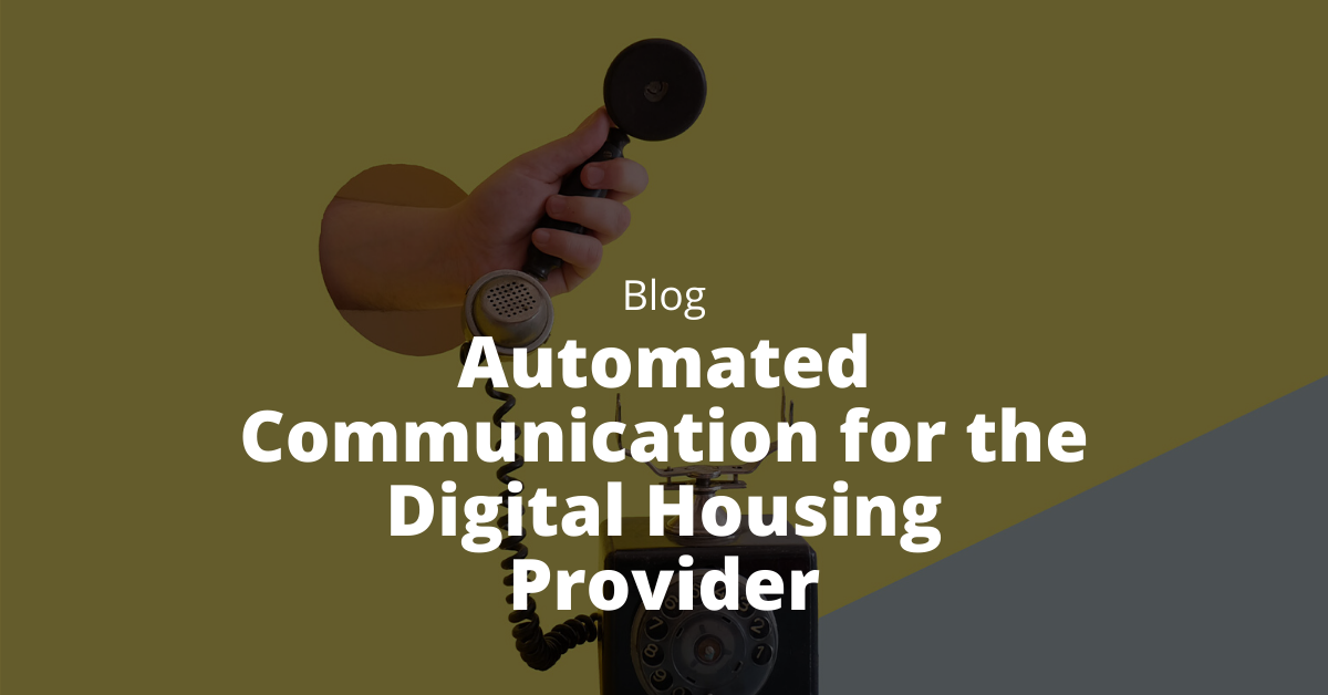 social housing automated communication