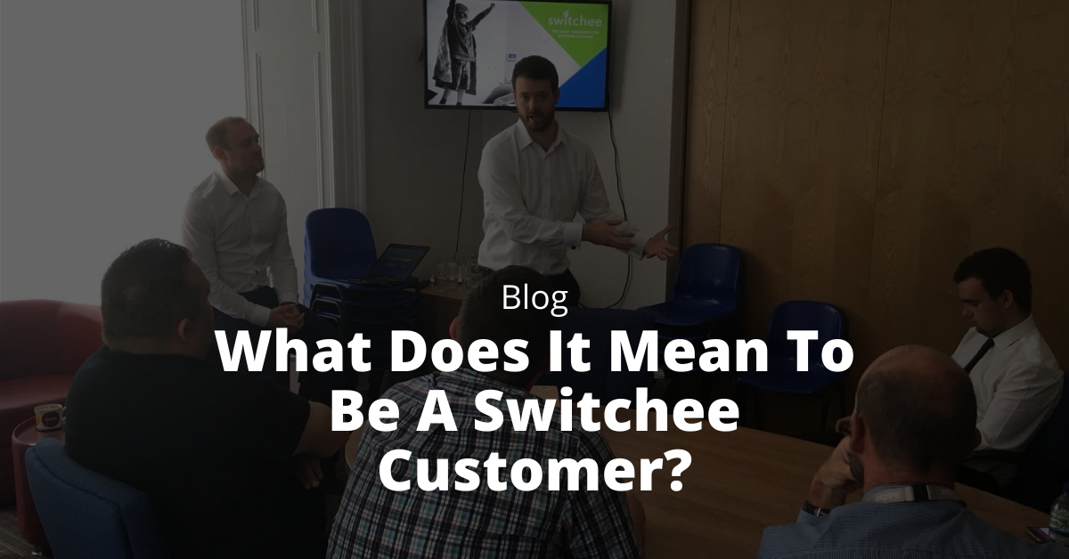 What Does It Mean To Be A Switchee Customer?