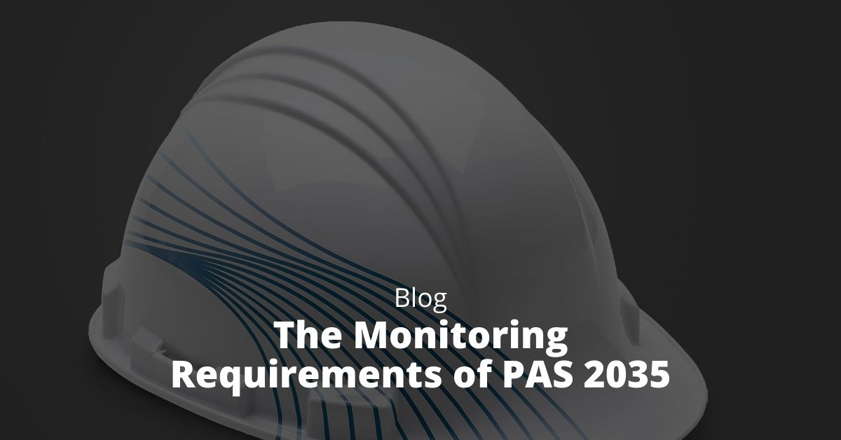 The Monitoring Requirements of PAS 2035