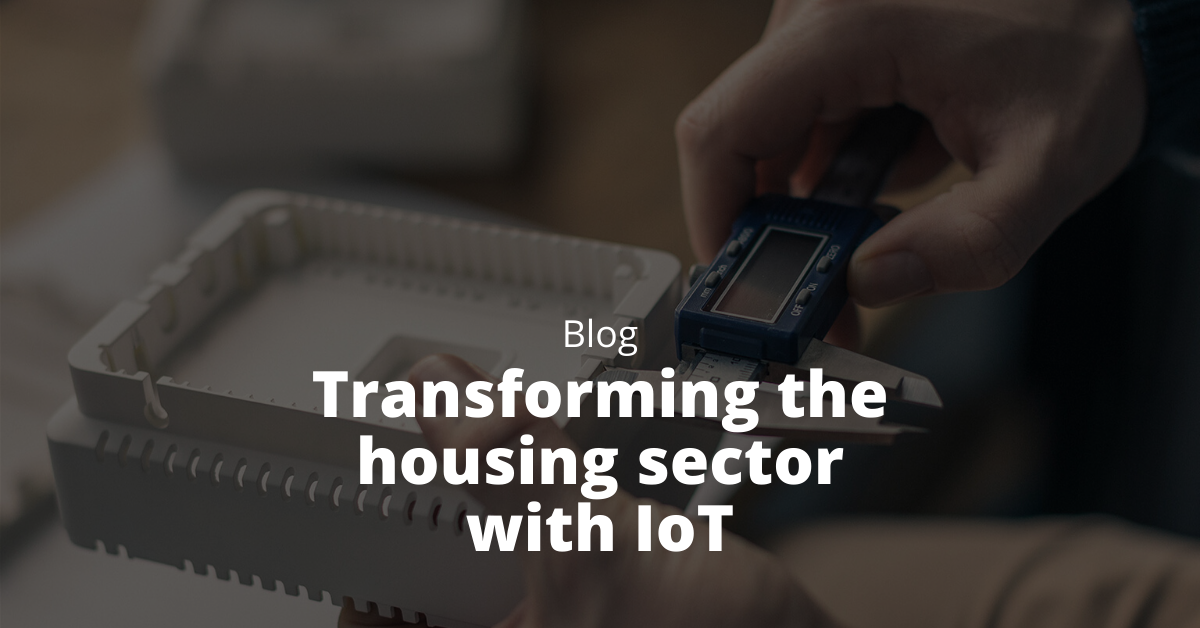 transforming the housing sector with IoT
